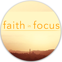 Faith In Focus